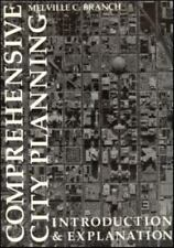 Comprehensive City Planning : Introduction and Explanation by Melville