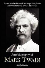 Autobiography of Mark Twain - Abridged Edition: By Twain, Mark