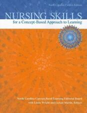 Nursing Skills for a Concept-Based Approach to Learning, North Carolina Custom …