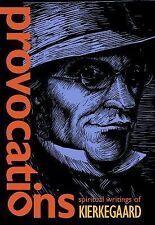 Provocations : Spiritual Writings of Kierkegaard by Søren Kierkegaard (2014,...