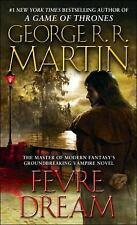 Fevre Dream: By George R.R. Martin
