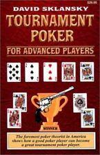 Tournament Poker for Advanced Players by David Sklansky (2002,2003, Paperback)