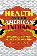 USED (LN) Health and the American Indian by Hilary N Weaver