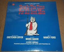 NOW IS THE TIME FOR ALL GOOD MEN - Columbia OL 6730 SEALED