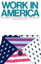 Work in America: Report of a Special Task Force to the U.S. Department of Health
