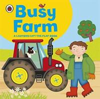 Ladybird lift-the-flap book: Busy Farm by Amanda Archer | Hardcover Book | 97814