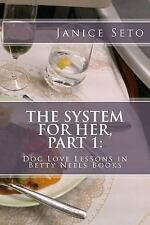 The System for Her, Part 1: Doc Love Lessons in Betty Neels Books (Paperback or
