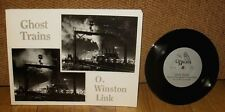 O Winston Link Ghost Trains Railroad Locomotives Photographs 33 RPM Record PB