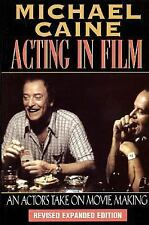 Michael Caine - Acting in Film: An Actor's Take on Movie Making (The Applause A