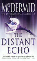 The Distant Echo (Detective Karen Pirie, Book 1), McDermid, Val, Very Good Book