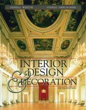 Interior Design and Decoration by Stanley Abercrombie and Sherrill Whiton (2001,