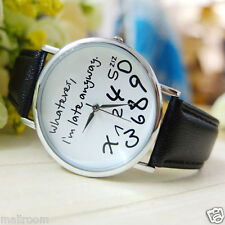Damenuhr Leder Watch Whatever I am Late Anyway Letter Quarz Analog Armbanduhr BK