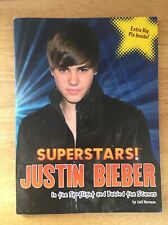 Superstar! Justin Bieber In The Spotlight And Behind The Scenes Book