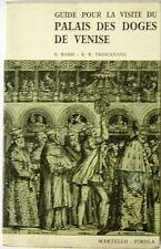 BASSI ET TRINCANATO - Guide Pour La Visite Du Palais Des Doges De Venise - 1965