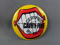 Vintage Dental Pin - Certified Cavity Free by Dr. C - Celluloid Pin