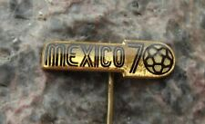1970 Mexican World Cup Jules Rimet Football Championships Mexico 70 Pin Badge