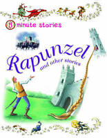 Five-minute Stories Rapunzel and other stories (5 Minute Children's Stories), Mi