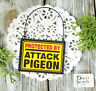 DecoWords Mini Fun Sign PROTECTED BY ATTACK PIGEON Wood Ornament Gag Gift  USA