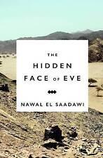 The Hidden Face of Eve: Women in the Arab World, El Saadawi, Nawal, Very Good co