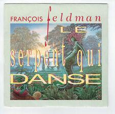 """François FELDMAN Vinyle 45T 7"""" LE SERPENT QUI DANSE - BIG BANG 868346 RARE"""