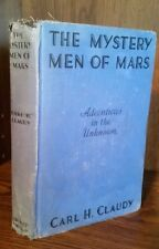 Carl H. Claudy - the Mystery Men of Mars first edition early SF