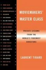 Moviemaker' Master Class : Private Lessons from the World's Foremost...