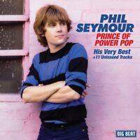 PHIL SEYMOUR - PRINCE OF POWER POP-HIS VERY BEST (+BONUS)   CD NEU