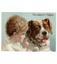 Antique Trade Card Willimantic Sewing Thread Young Child & St. Bernard Dog