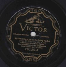Ted Weems Or - 78 rpm Victor 20120: My Cutey's Due at Two-to-Two To-Day/I'm Goin
