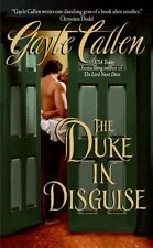 Callen, Gayle, The Duke In Disguise (Sisters of Willow Pond), Mass Market Paperb