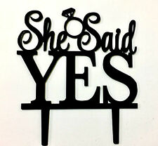 She Said Yes Bridal Shower Engagement Proposal Party Cake Topper Decoration Sign