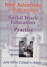 New Advances in Technology for Social Work Education and Practice-ExLibrary