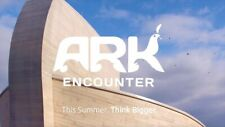 Ark Encounter Admission Ticket Williamstown Kentucky Parking NOT Included