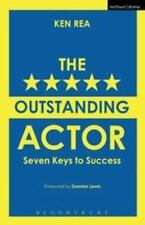 The Outstanding Actor: Seven Keys to Success (Performance Books), , Rea, Ken, Ve