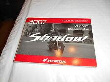 2007 Honda VT1100C2 Shadow Sabre Manual DU Conducteur 33MCK670