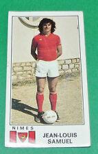 N°242 JEAN-LOUIS SAMUEL NIMES OLYMPIQUE CROCOS PANINI FOOTBALL 77 1976-1977