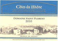 Etiquette de vin - Wine Label - Côtes du Rhône - Domaine saint Florent - 2010