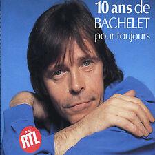 Bachelet, Pierre : 10 Ans Pour Toujours CD