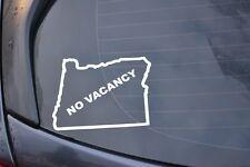 No Vacancy Oregon Sticker