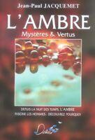 L'ambre- Mysteres Et Vertus | Jacquemet Jean-Paul | Très bon état