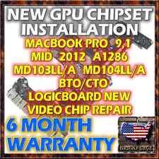 "APPLE MACBOOK PRO 9,1 A1286 15"" MID 2012 LOGIC BOARD REPAIR - NEW GPU REBALL"