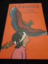 Phoenix by Nan Hunt  Junko Morimoto PB 1995 1st ed., Brand NEW Out of Print