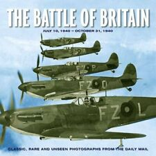 The Battle of Britain (Classic, Rare and Unseen) by Maureen Hill Hardback Book