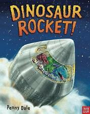 Dinosaur Rocket (Penny Dale's Dinosaurs), Good Condition Book, Dale, Penny, ISBN