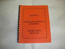 Kubota Models B6100HST B7100HST Operator's Manual - NEW FREE SHIPPING