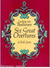 Beethoven: Six Great Overtures (Sei Grandi Overture) (Full Score) Dover