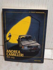 Km 123 Andrea Camilleri Prima Edizione 2019 Mondadori Il Giallo