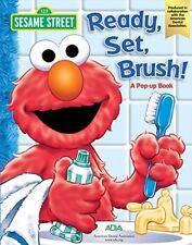 Sesame Street Ready Set Brush a Pop-up Book by American Dental Associatio