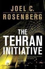 The Tehran Initiative by Joel C Rosenberg FREE SHIPPING a Hardcover book
