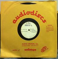 """LOU ANGEL luck day 10"""" Single Sided ACETATE PRESS Mono Audiodisc VG+"""
